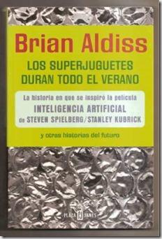 los superjuguetes duran todo el verano de Brian Aldiss